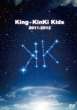 King KinKi Kids 2011-2012 KinKi Kids