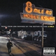 8 Mile Music From And Inspired By The Motion Picture