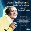 Sutherland: Collector' s Album-rare Broadcasts