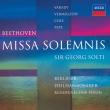 Missa Solemnis : Solti / Berlin Philharmonic, Varady, Vermillion, Cole, Pape
