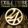 24karats Tribe Of Gold (+DVD)