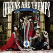 Queens are trumps (+DVD)[First Press Limited Edition]