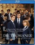 Die Thomaner -A Year in the Life of The St Thomas Boys Choir Leipzig : A Film by Paul Smaczny & Gunter Atteln