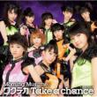Wakuteka TAKE A CHANCE (+DVD)[First Press Limited Edition C]