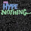 Hype Nothing