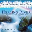 Healing River (Natural Sounds With Music)