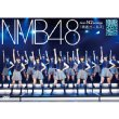 NMB48 Team N 2nd Stage [Seishun Girls]