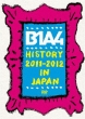 B1A4 History 2011-2012 in Japan