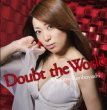 Doubt The World (Artist Edition)