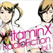 Vitaminx Radiofiction Vol.1
