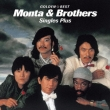 Golden Best Monta & Brothers Singles Plus