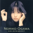 Golden Best Noriko Ogawa -Taurus Single Collection-