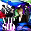 V.I.P (+DVD)[Limited Edition B]