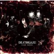 DEAD BLAZE (+DVD)