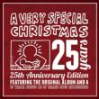 Very Special Christmas 25th Anniversary (International Version)