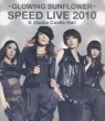 GLOWING SUNFLOWER SPEED LIVE 2010@Osaka Castle Hall (Blu-ray)