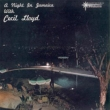 Night In Jamaica With Cecil Lloyd