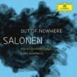 Out Of Newhere-violin Concerto, Nyx: Josefowicz(Vn)Salonen / Finnish Rso