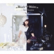 Black White (+DVD)[First Press Limited Edition]