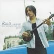 Roots-Ryuukyuu Iwai Uta Best Of Okinawa Traditional Song[original Recording]