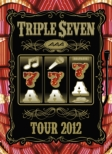 AAA TOUR 2012 -777-TRIPLE SEVEN