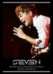 SE7EN 2012 CONCERT IN JAPAN �`SE7EN THE BEST�`