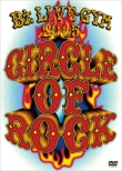 B' z LIVE-GYM 2005 -CIRCLE OF ROCK-