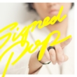 Signed POP [First Press Limited Edition A(CD�{DVD)]