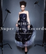 Super Best Records -15th Celebration-[Standard Edition]