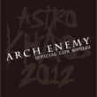 Astro Khaos 2012 - Official Live Bootleg (+dvd)