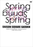 UNISON SQUARE GARDEN ONEMAN TOUR 2012 SPECIAL `Spring Spring Spring` at ZEPP TOKYO 2012.04.21