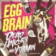 Dead Unicorn / Vitamin & 50push!! Tour Final In Akasaka Blitz One: (+DVD)
