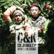 CK JUNGLE!!! (+DVD)[First Press Limited Edition]