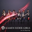 Just The Beginning (+DVD) Kamen Rider Girls
