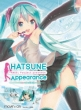 HATSUNE Appearance [First Press Limited Edition]