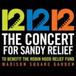 12.12.12 The Concert For Sandy Relief