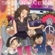 TRY AGAIN (+DVD)[Meitantei Conan Edition: First Press Limited Manufacture Edition]