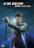 KIM BEOM JAPAN LIVE 2012