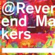 Reverend Makers