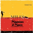 Sketches Of Spain (Mono)(180グラム重量盤)