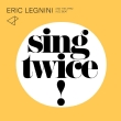 Sing Twice!