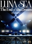 WOWOW Presents LUNA SEA TV SPECIAL -The End of the Dream-