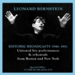 Leonard Bernstein Historic Broadcasts 1946-1961 Unissued Live Performances & Rehearsals Boston, New York (11CD)