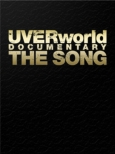 UVERworld DOCUMENTARY THE SONG (2DVD+CD)[Limited Manufacture Edition]