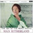 Joan Sutherland: The Art Of The Primadonna