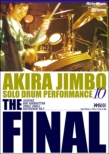 Jinbo Akira/Solo Drum Performance 10-The Final
