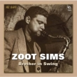 Brother In Swing Zoot Sims