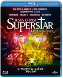 Jesus Christ Superstar -Live Arena Tour