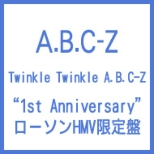 Twinkle Twinkle A.B.C-Z [g1st Anniversaryh Lawson HMV Limited Edition]
