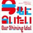 Our Shining Idol!!-Ima Kimi Ni Aitai!!-Compilation